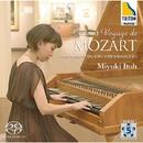モーツァルトの旅路 - フォルテピアノによる ピアノ・ソナタ & ロンド/伊藤深雪