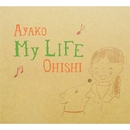 My Life/大石亜矢子
