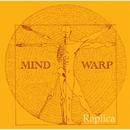 Replica/MIND WARP