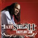 Babylon Law (Single)/Jah Selah