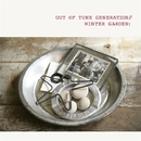 WINTER GARDEN/OUT OF TUNE GENERATION