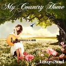 My Country Home/LOVERSSOUL
