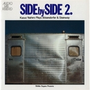 SIDE by SIDE II [Kazuo Yashiro Plays Boesendorfer & Steinway]/八城一夫