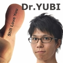 Still Love You/Dr.YUBI