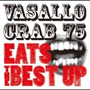 Vasallo Crab 75 Eats The Best Up/Vasallo Crab 75