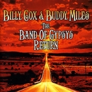 The Band of Gypsys Return/Billy Cox & Buddy Miles