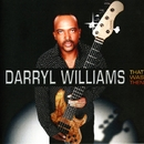 That was then/Darryl Williams