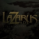 Black Rivers Flow/LAZARUS A.D.