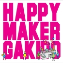 happymaker/我羇道