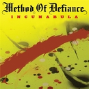 Incunabula/METHOD OF DEFIANCE