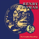 The Complete Recordings/HENRY THOMAS