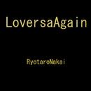 LOVERS AGAIN/中井 亮太郎
