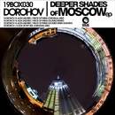 Deeper Shades Of Moscow EP/Dorohov