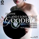 And I Love To Say Goodbye/Julianne