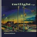 twilight ep/slamsten