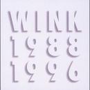 Wink MEMORIES 1988-1996/Wink