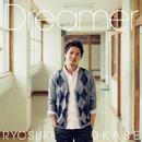 Dreamer/岡部諒輔