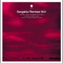 Sangatsu Remixes Vol.1/サンガツ