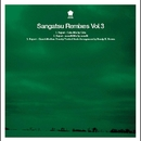 Sangatsu Remixes Vol.3/サンガツ