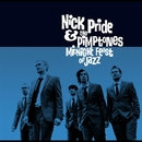 Midnight Feast Of Jazz/NICK PRIDE & THE PIMPTONES