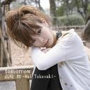 tomorrow/高崎舞