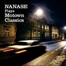 PLAYS MOTOWN CLASSICS/NANASE