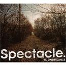 Spectacle./DAISHI DANCE