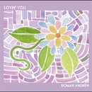 Lovin' You/ROMAN ANDREN