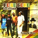 Road Cord feat.竹内 朋康/Sing J Roy