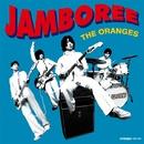 JAMBOREE/THE ORANGES