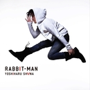 RABBIT-MAN/椎名慶治