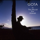 In The Mood For Hawaii/GOTA (屋敷豪太)