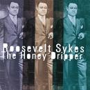 The Honey Dripper/ROOSEVELT SYKES