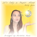 It's Only A Paper Moon/ベティゆず