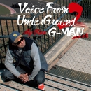 Voice From UnderGround 2/G-MAN