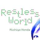 Restless World/本田みちよ