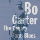 The County Farm Blues/BO CARTER