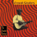The Complete Recordings/FRANK STOKES