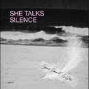 SOME SMALL GIFTS/SHE TALKS SILENCE