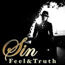 Feel & Truth/Sin