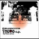 TABOO e.p./GLORY JACKPOT SYSTEM