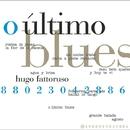 ウルティモ・ブルース・・・南米のピアノ・スタンダード!/ウーゴ・ファトルーソ
