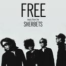 FREE/SHERBETS