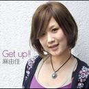 Get up ! !/麻由佳