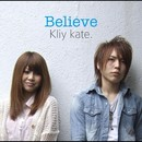 Believe/Kliy kate.