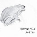 SLEEPING PILLS/水の中で雨中