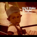 We'll Right It Make/We'll Make It Right