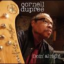 Doin' Alright/CORNELL DUPREE