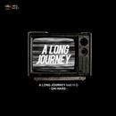 A LONG JOURNEY feat. HI-D/DAI-HARD