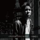 eternal love song/☆SHO☆